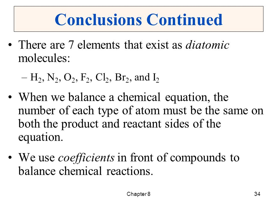 Chapter 835 Conclusions Continued There are 5 basic types of chemical reactions.