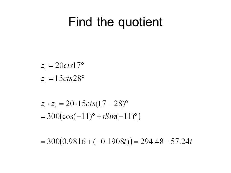 Find the quotient
