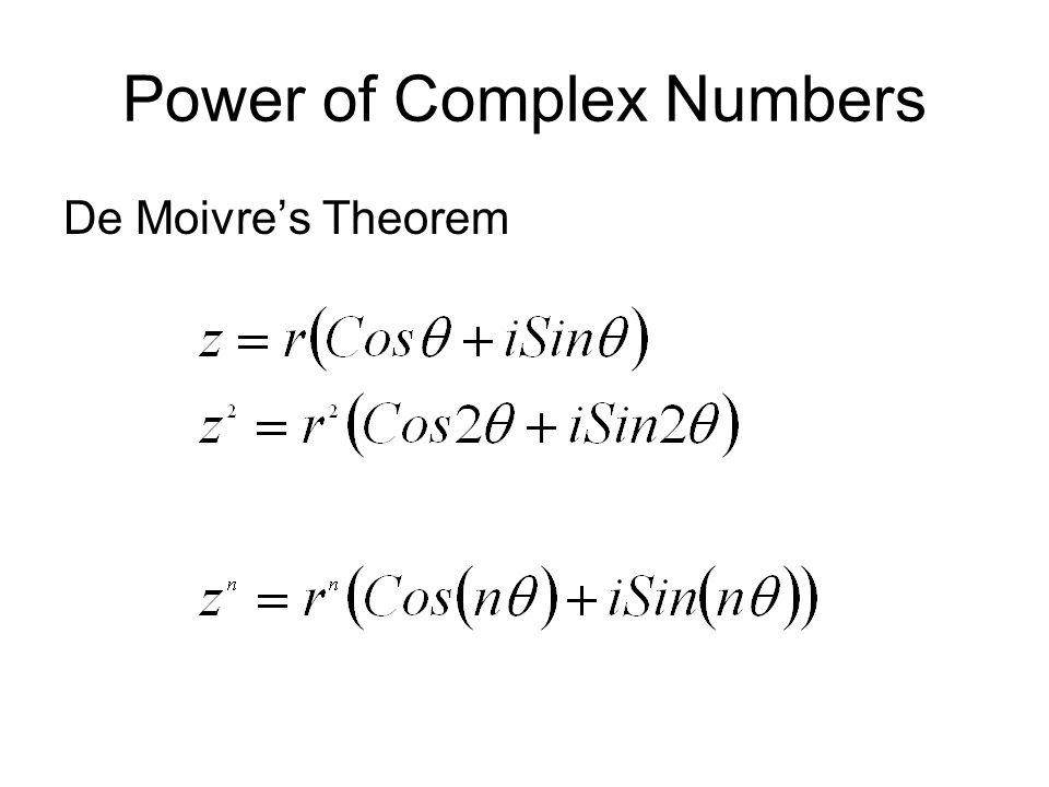 Power of Complex Numbers De Moivres Theorem