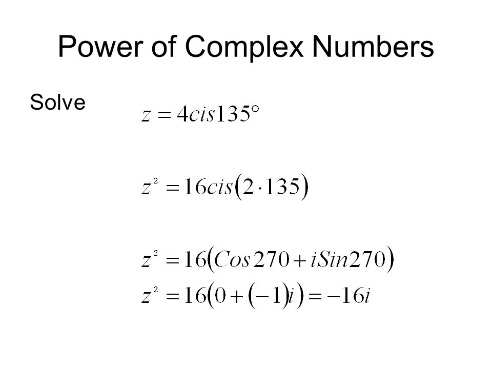 Power of Complex Numbers Solve