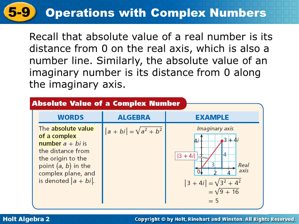 Holt Algebra 2 5-9 Operations with Complex Numbers Find each absolute value.