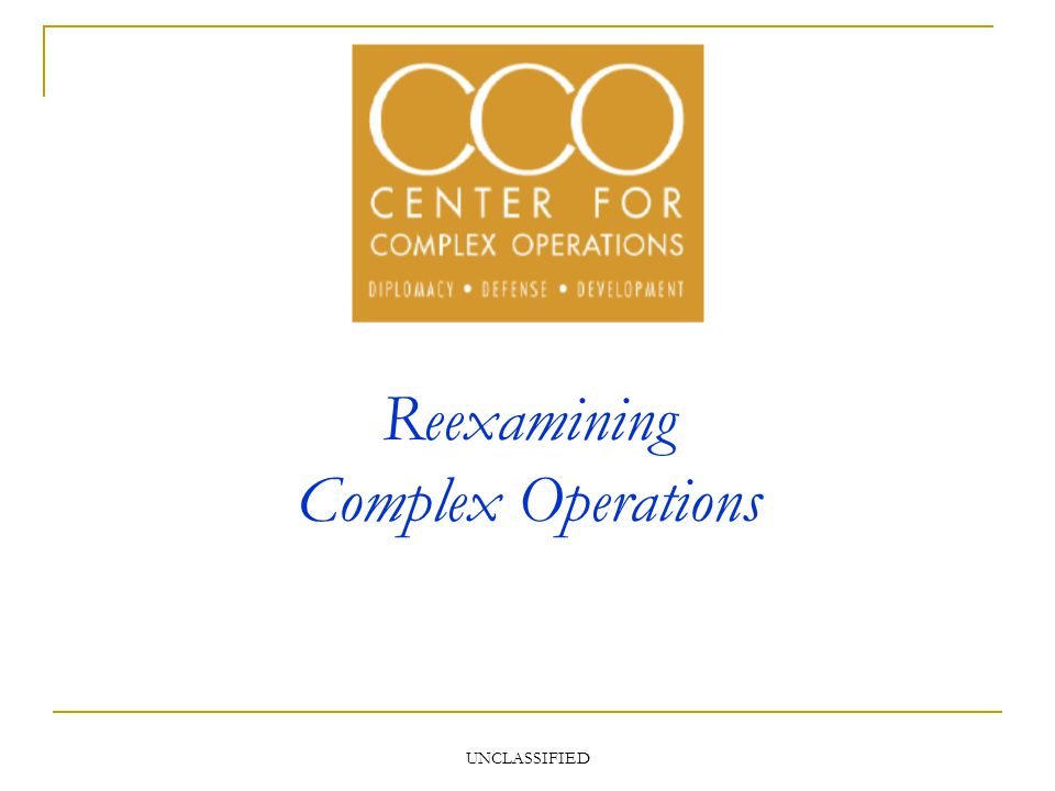 UNCLASSIFIED Reexamining Complex Operations