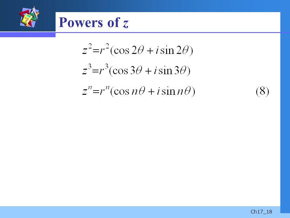 Ch17_18 Powers of z