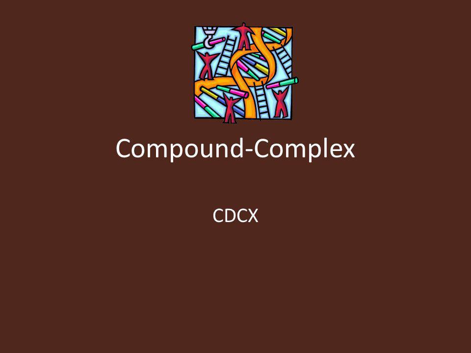 Compound-Complex CDCX