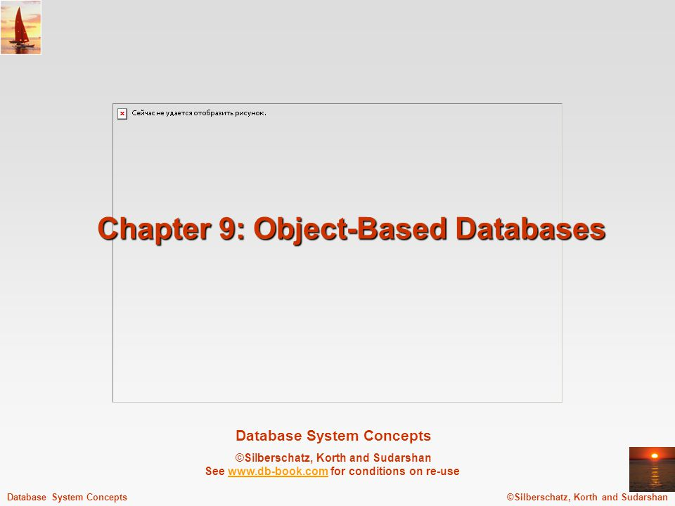 ©Silberschatz, Korth and Sudarshan9.12Database System Concepts - 5 th Edition, Aug 9, 2005.