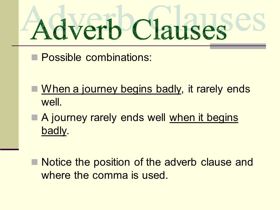 Adjective clauses answer the questions: which one, what kind, how many.