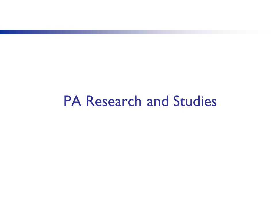 PA Research and Studies