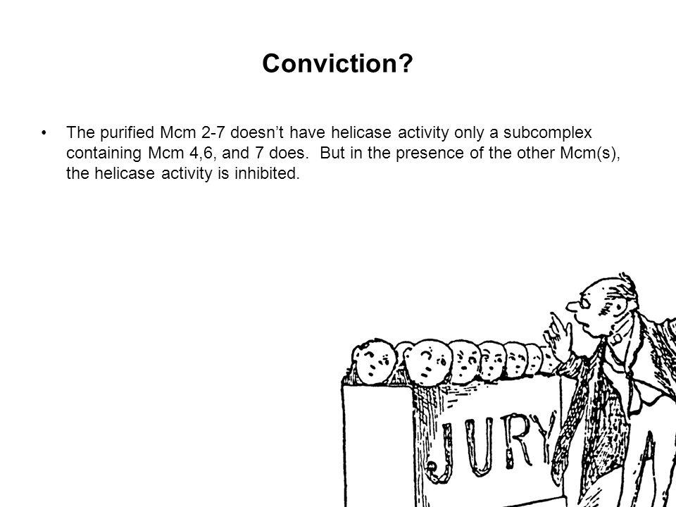 Conviction.