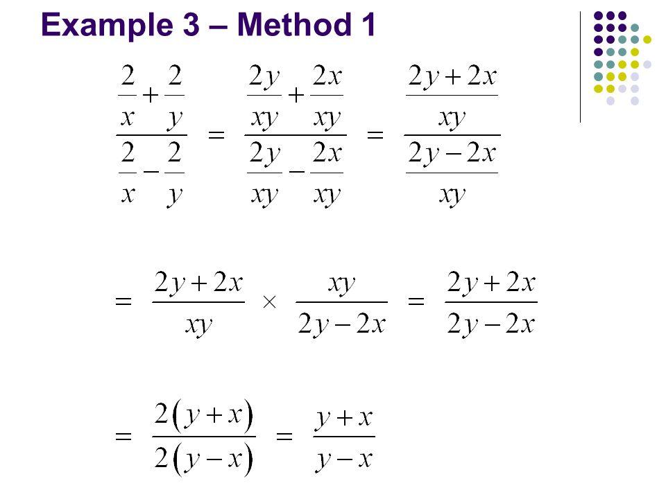Example 3 – Method 1