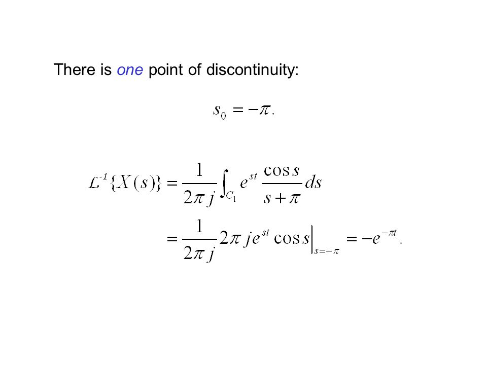 There is one point of discontinuity: