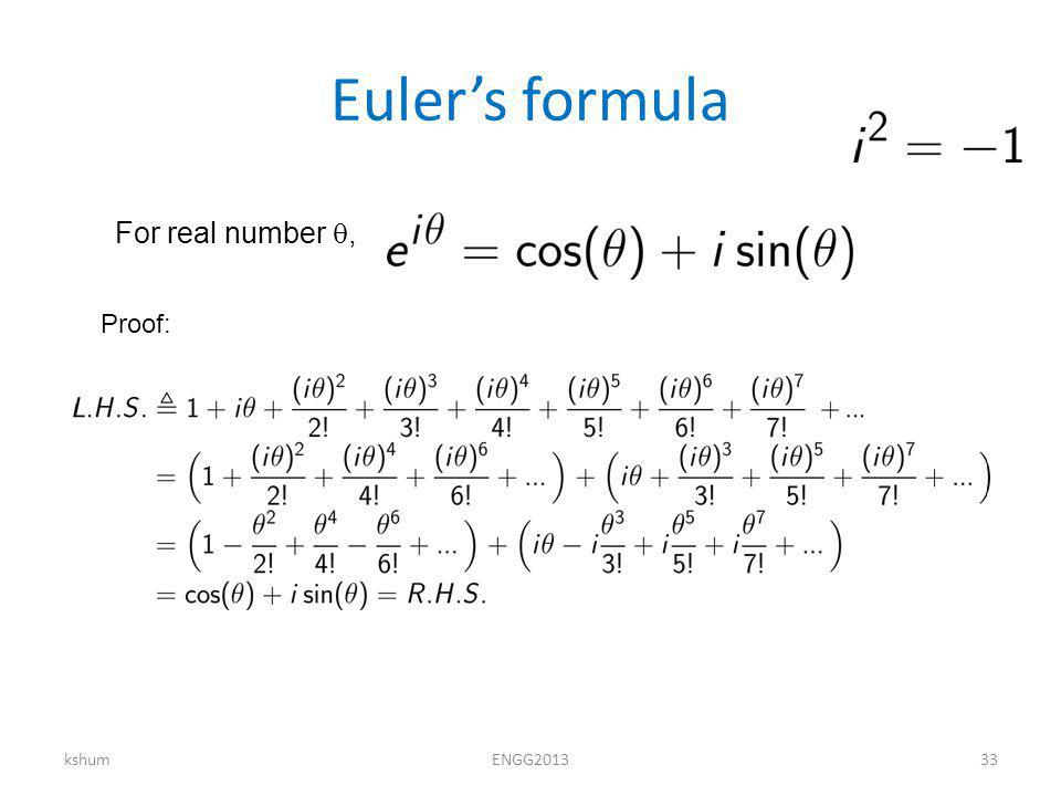 Eulers formula kshumENGG For real number, Proof: