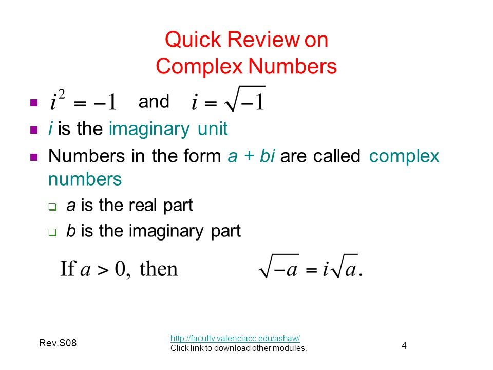 15 Rev.S08 Complex Plane http://faculty.valenciacc.edu/ashaw/ Click link to download other modules.
