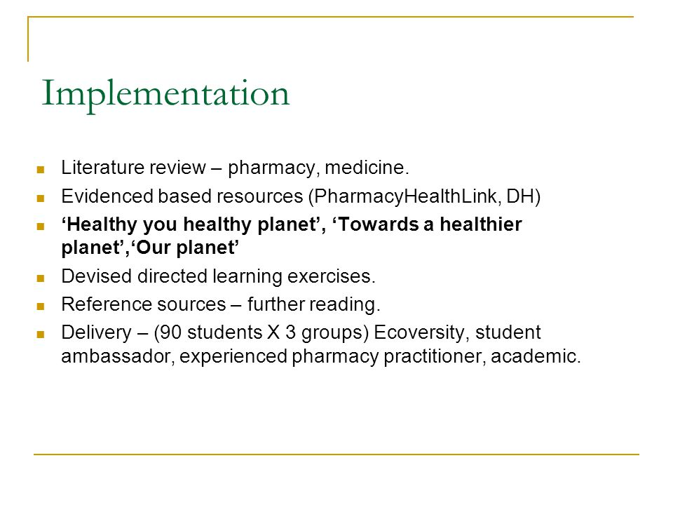 Implementation Literature review – pharmacy, medicine.