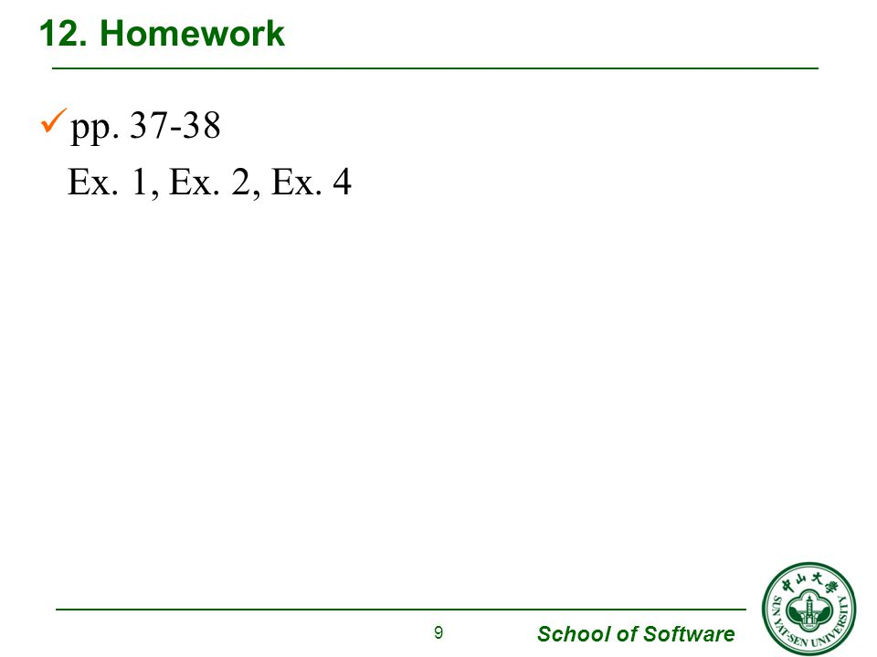 School of Software pp Ex. 1, Ex. 2, Ex Homework 9