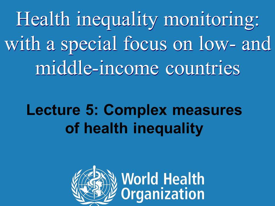 Theil index Handbook on Health Inequality Monitoring 22  