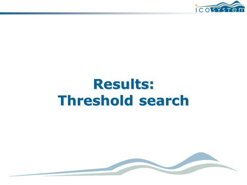 Results: Threshold search