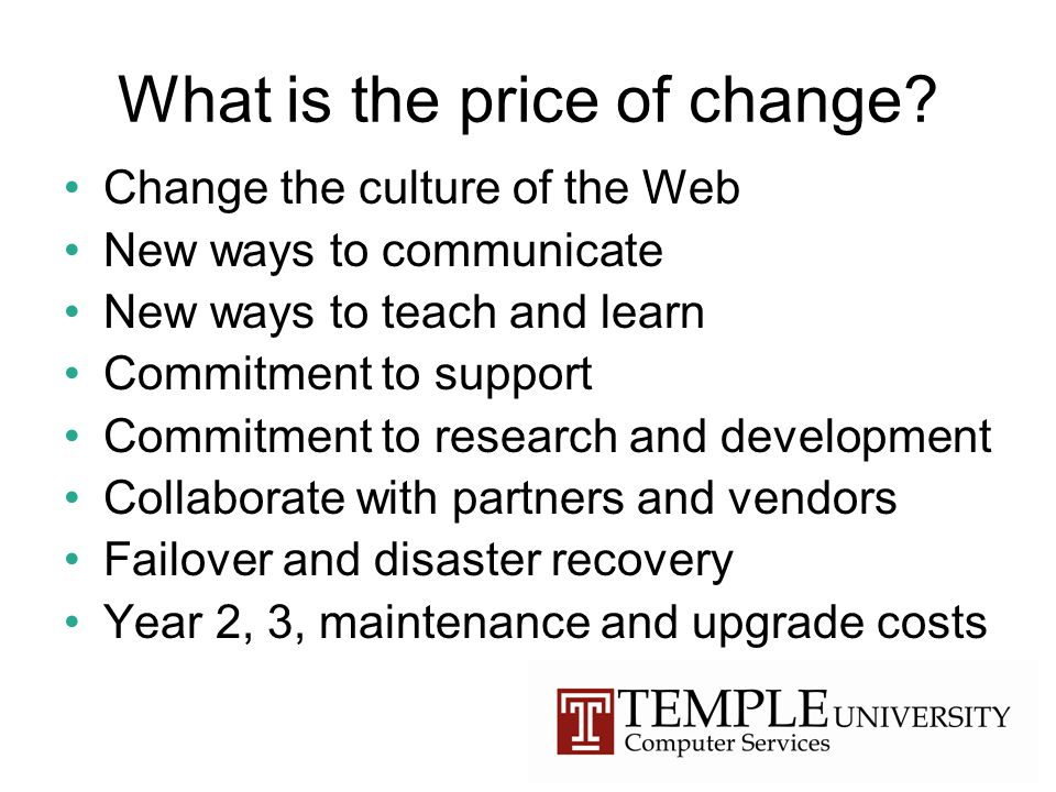 What is the price of change.