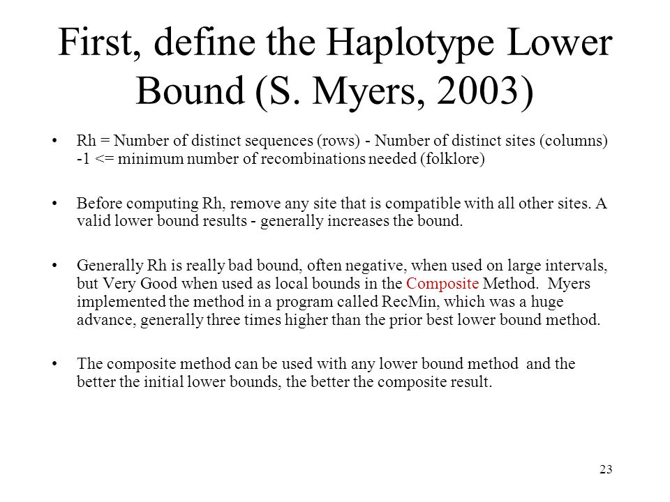 23 First, define the Haplotype Lower Bound (S.