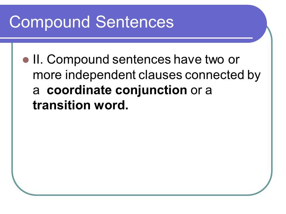 Compound Sentences II.