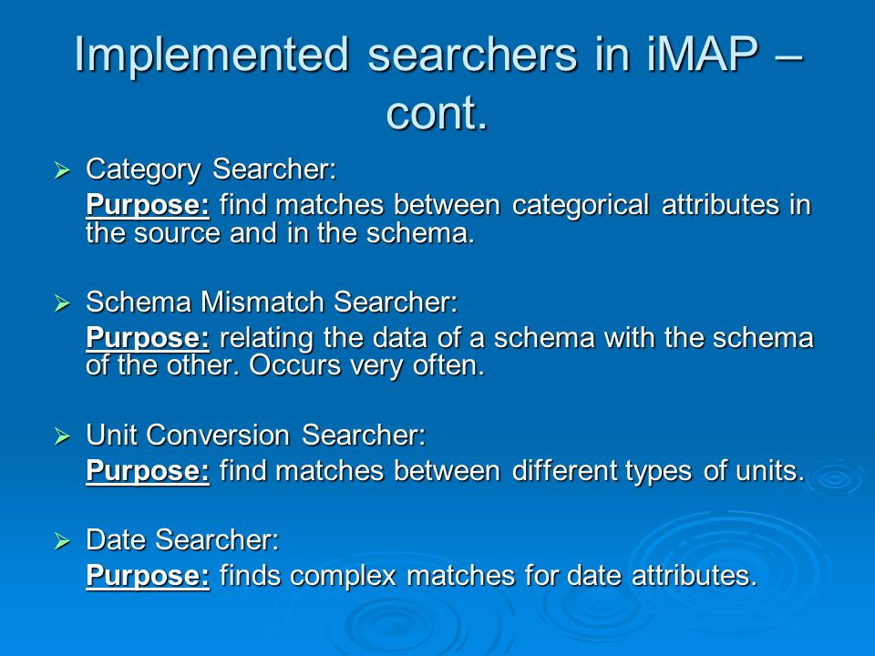 Implemented searchers in iMAP – cont.