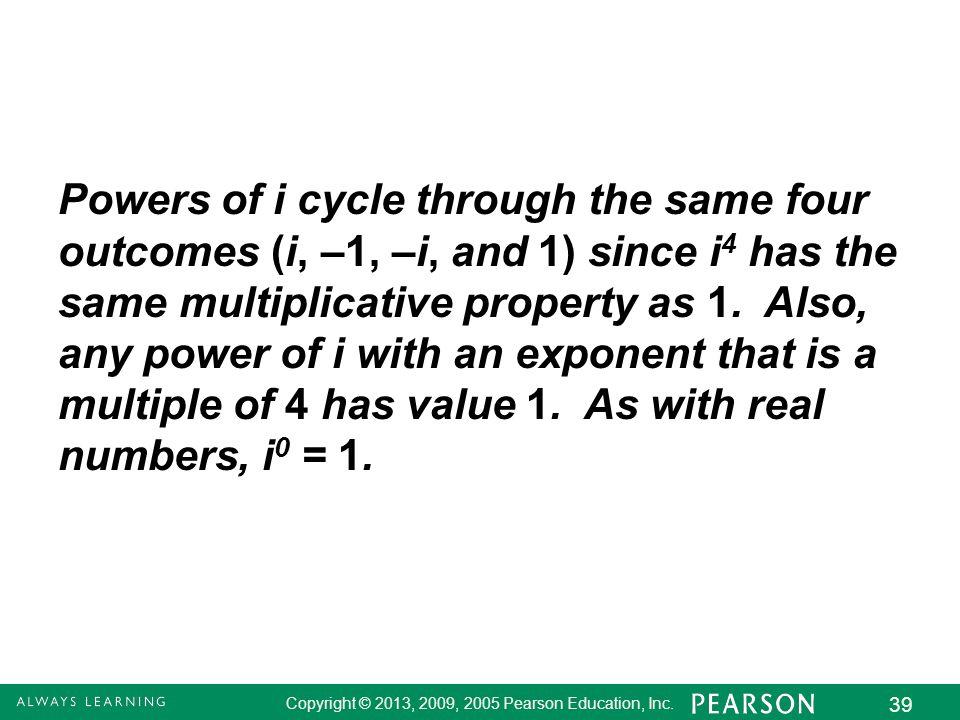 Copyright © 2013, 2009, 2005 Pearson Education, Inc.