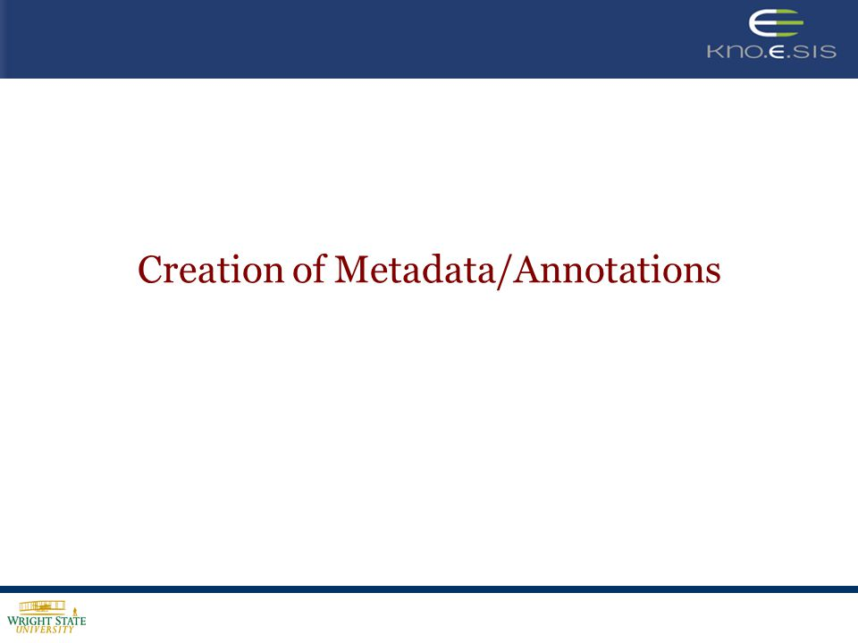 Creation of Metadata/Annotations