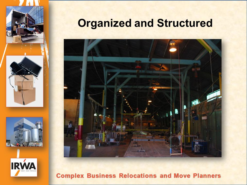 Organized and Structured Complex Business Relocations and Move PlannersComplex Business Relocations and Move Planners