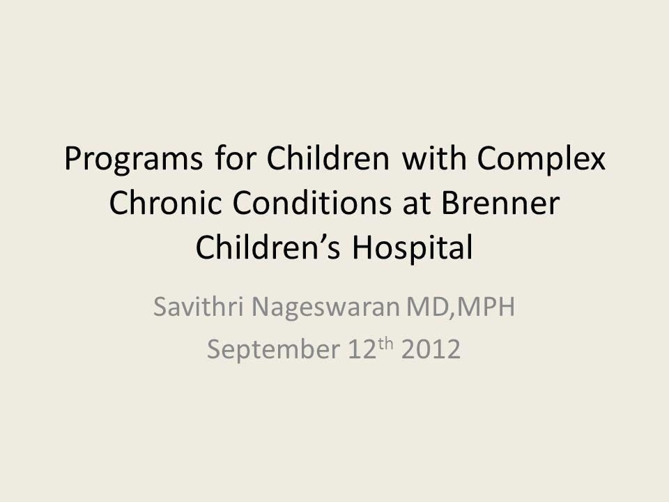 PEDIATRIC ENHANCED CARE PROGRAM Pediatric Enhanced Care Team (PECT) Community Pediatric Enhanced Care Team (CPECT) Community Pediatric Enhanced Care Team (CPECT-Extend) Collaborative Care Service