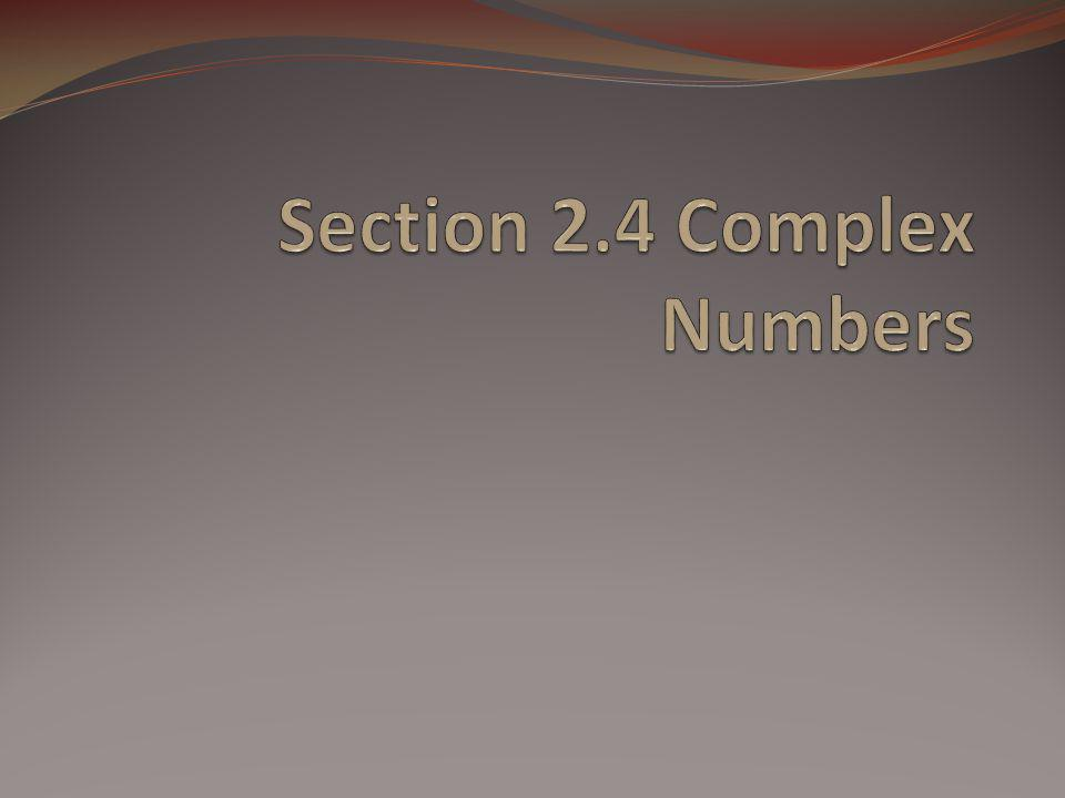 Conjugates Notice in the previous slide the product of was a real number.
