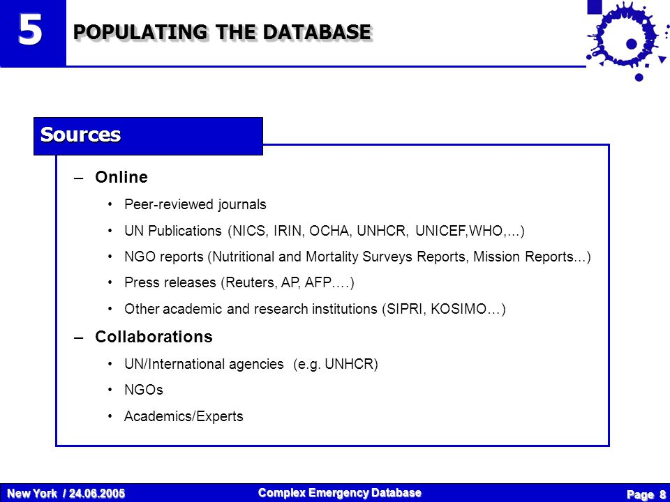 New York / 24.06.2005 Complex Emergency Database Page 19 THANK YOU VERY MUCH FOR YOUR ATTENTION !!.