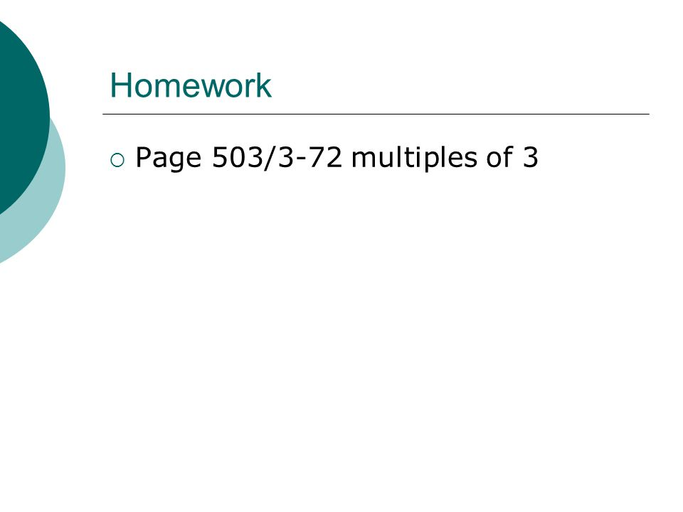 Homework Page 503/3-72 multiples of 3