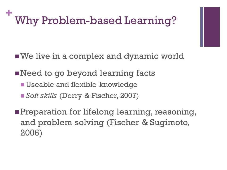 + Why Problem-based Learning.