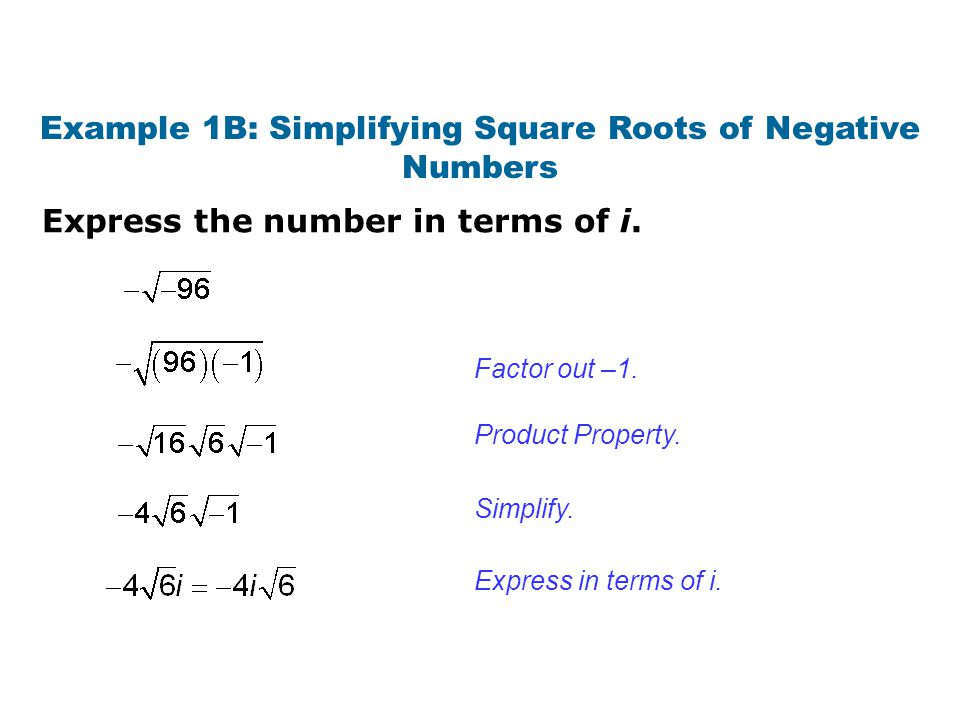 Check It Out! Example 1a Express the number in terms of i.