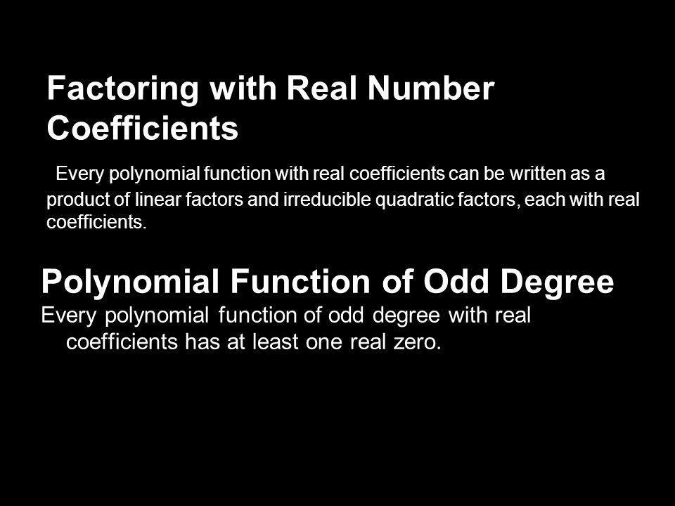 Complex Zeros of Polynomial Find complex zeros of polynomial function : F(x) = 3x^(4) + 5x^(3) + 25x^(2) + 45x – 18 http://www.youtube.com/watch?v=YoSs6KJ6I9c