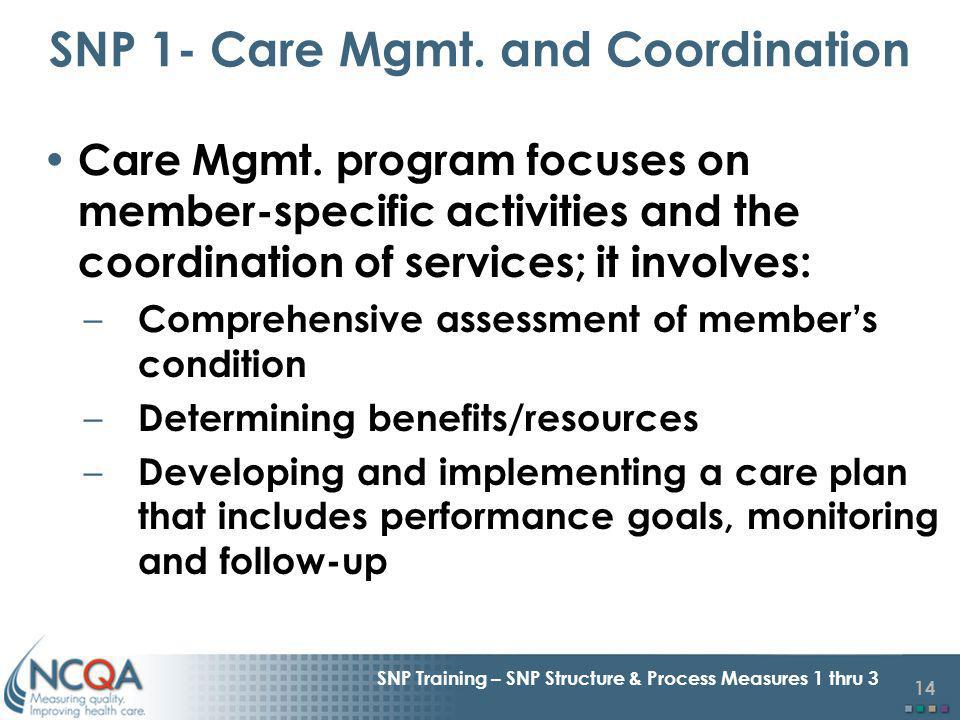14 SNP Training – SNP Structure & Process Measures 1 thru 3 Care Mgmt.
