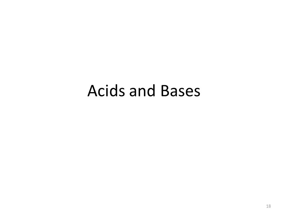 Acids and Bases 18