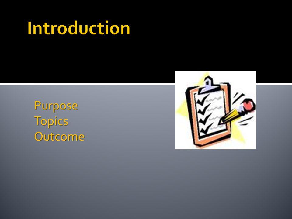 PurposeTopicsOutcome