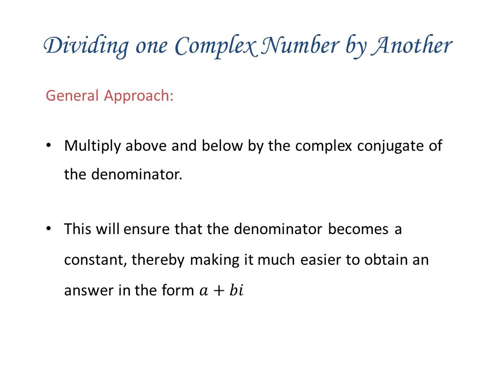 Dividing one Complex Number by Another
