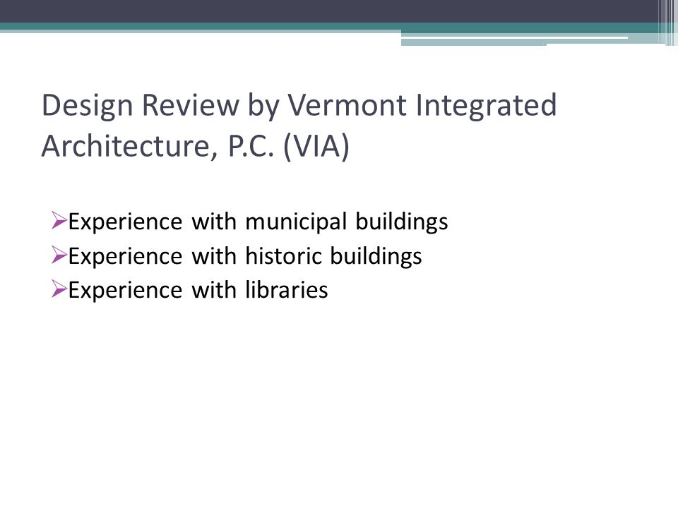 Design Review by Vermont Integrated Architecture, P.C.
