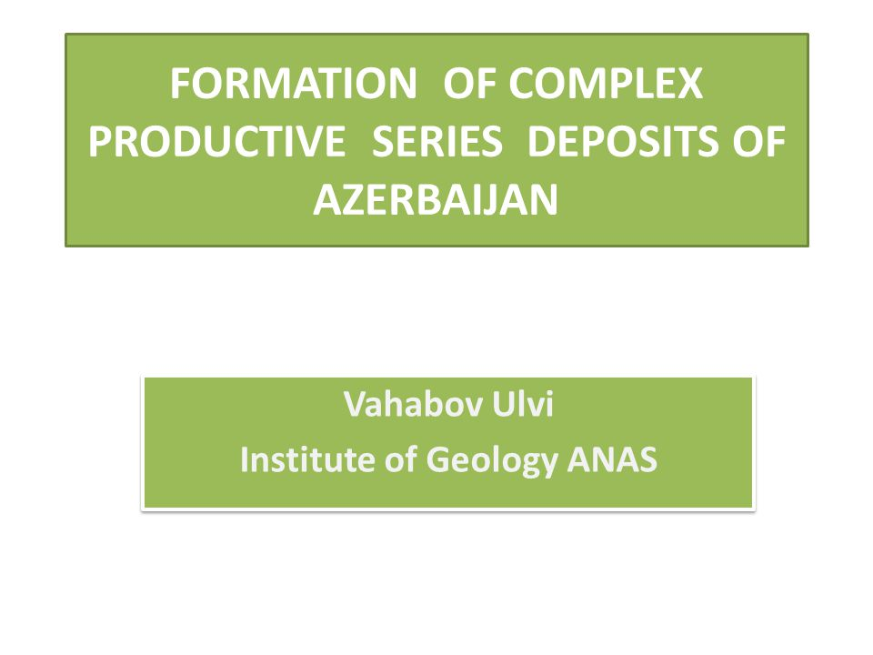 Deposits of Productive Series (PS) have been for a long time considered to be the main reservoir for the territory of Azerbaijan and adjacent waters of the South Caspian Basin (SCB).