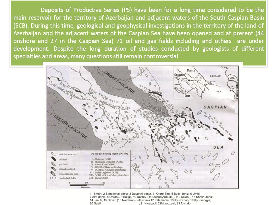 Deposits of PS as previously described by many researchers deposited on a rough surface of relief both within the land area and water area of Azerbaijan part.