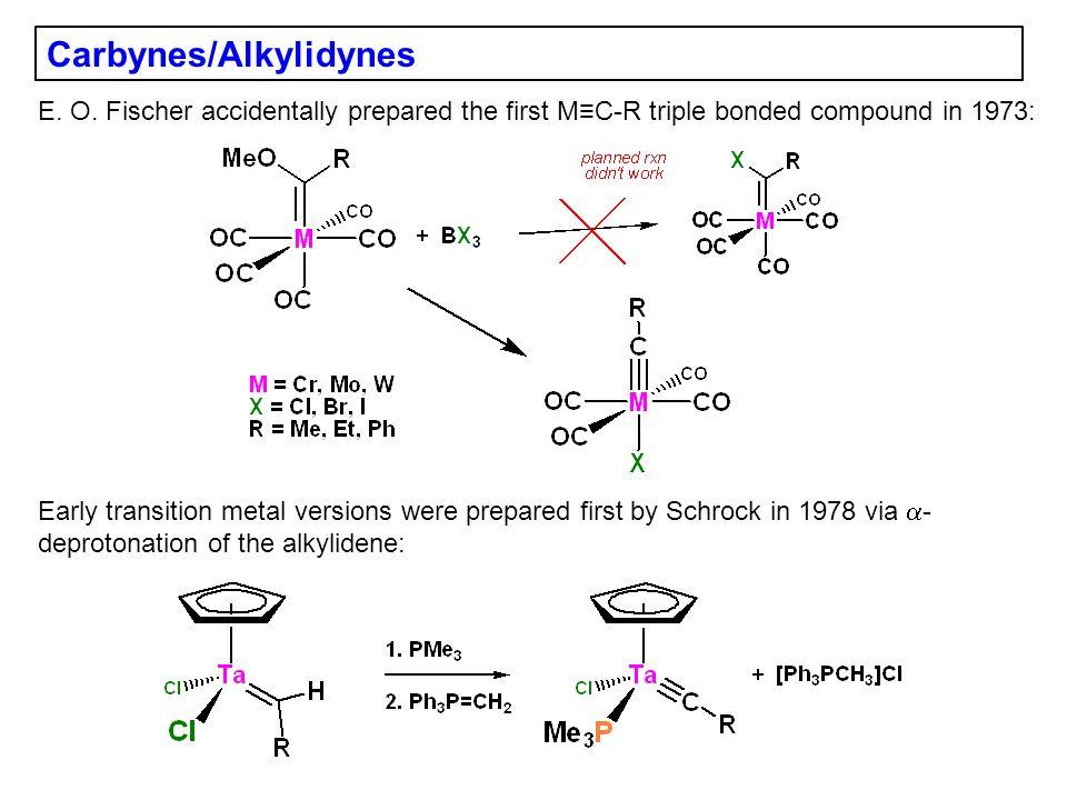 Carbynes/Alkylidynes E.O.