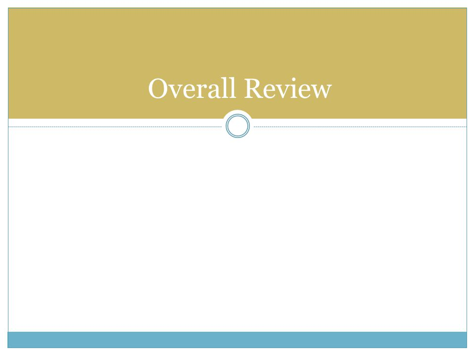 Overall Review