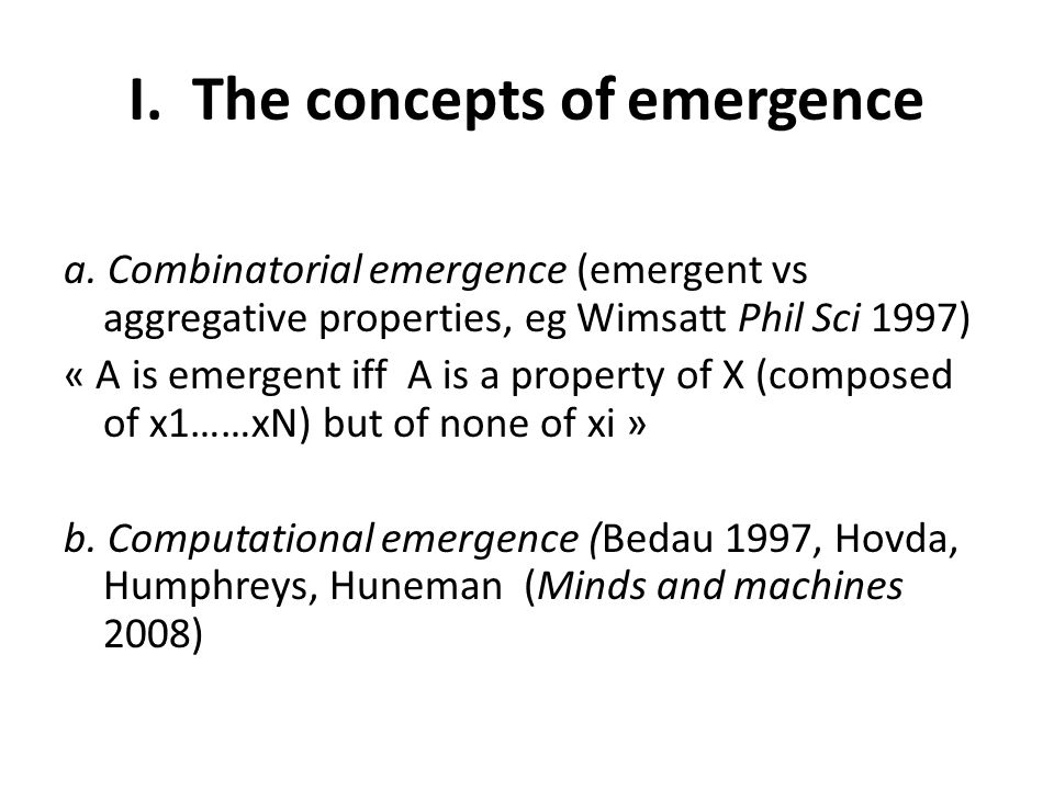 I. The concepts of emergence a.
