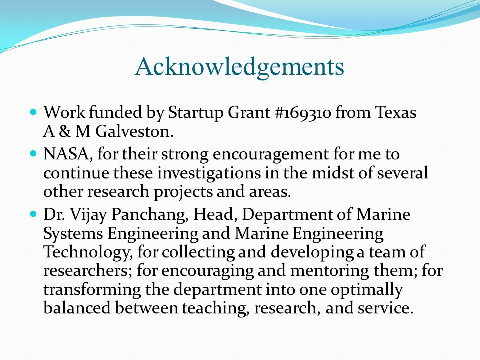 Acknowledgements Work funded by Startup Grant #169310 from Texas A & M Galveston.