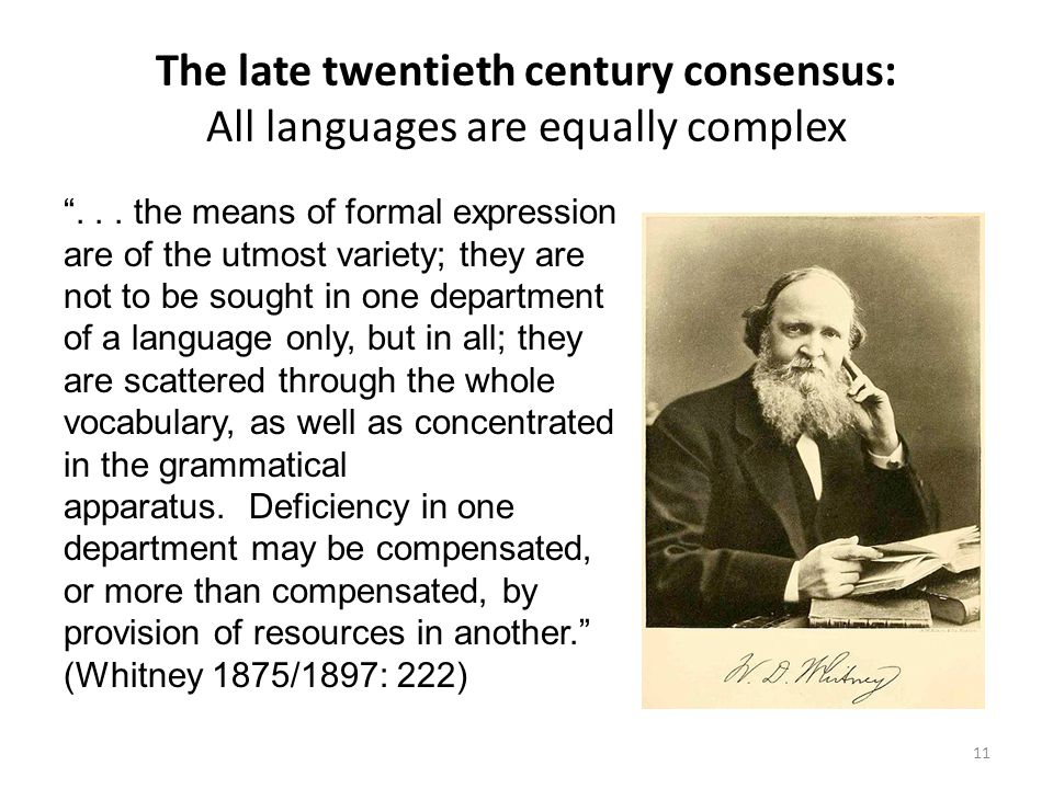 The late twentieth century consensus: All languages are equally complex...