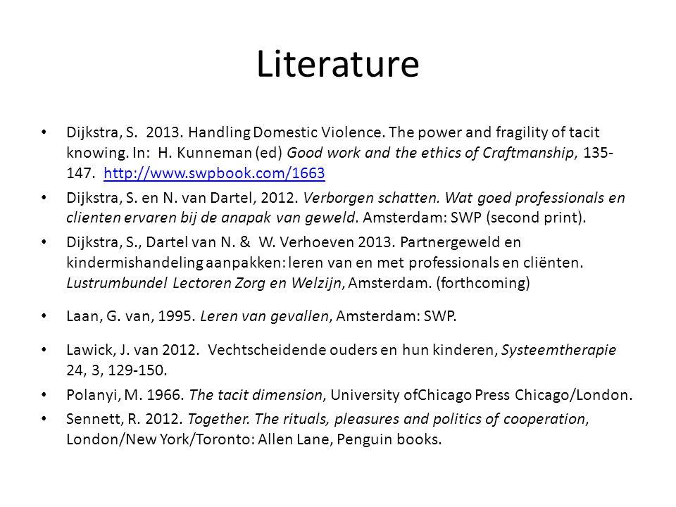 Literature Dijkstra, S. 2013. Handling Domestic Violence.