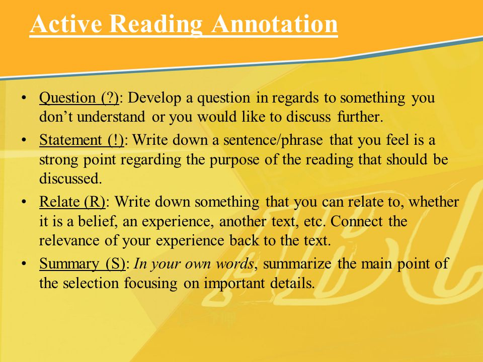 Active Reading Annotation Question (?): Develop a question in regards to something you dont understand or you would like to discuss further. Statement