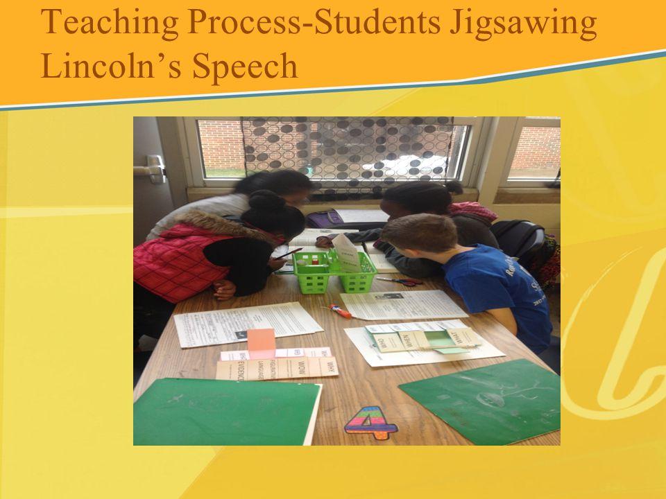Teaching Process-Students Jigsawing Lincolns Speech