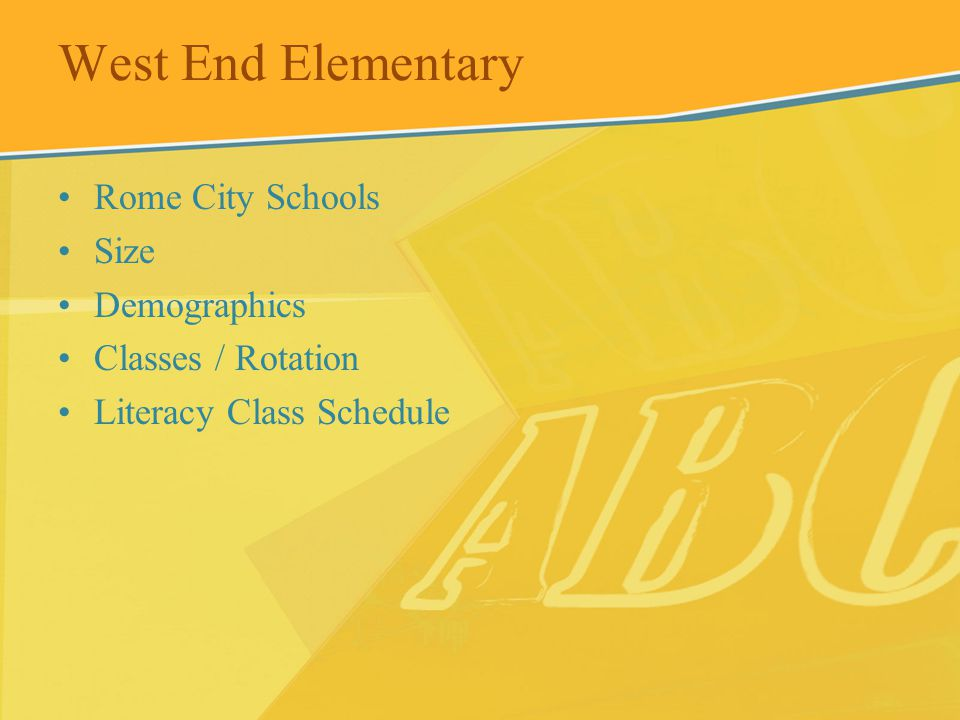 West End Elementary Rome City Schools Size Demographics Classes / Rotation Literacy Class Schedule